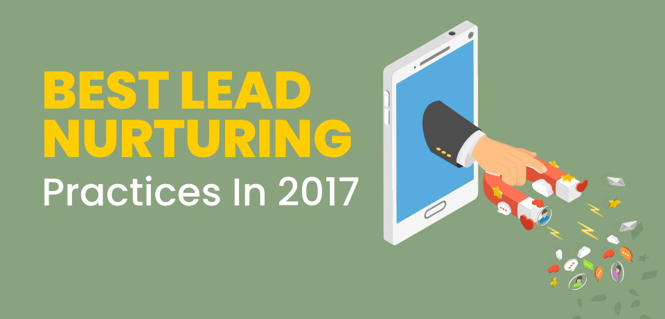 Is Email Marketing Still One Of The Best Lead Nurturing Practices In 2017?