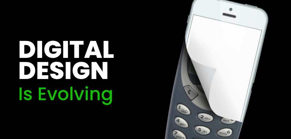 How Digital Design is Evolving