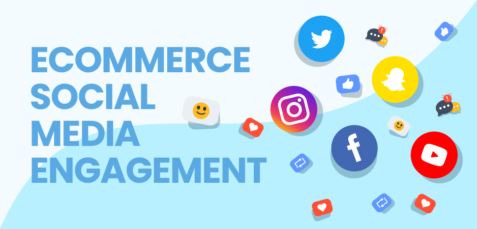 eCommerce social media engagement