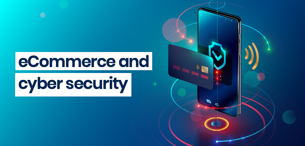 eCommerce and cyber security