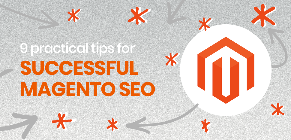 9 practical tips for successful Magento SEO